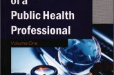 Reflections of a Public Health Professional, Volume One, by Dr Myint Htwe comes out